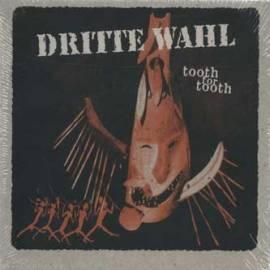 Dritte Wahl - tooth for tooth - Bild vergrößern