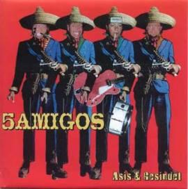5 Amigos - Asis & Gesindel - Bild vergrößern