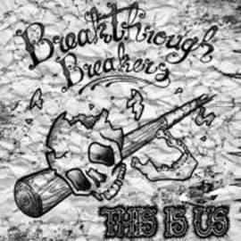 Breaktrough Breakers - This is us - Bild vergrößern