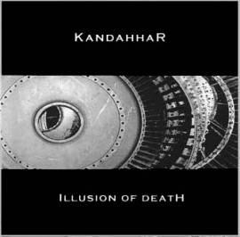Kandahhar - Illusion Of Death - Bild vergrößern